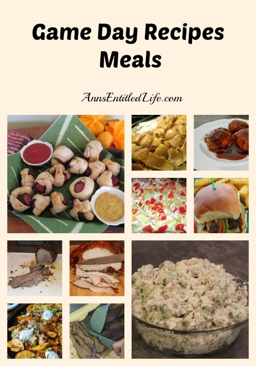 Game Day Recipes - Meals; Delicious chicken, beef and pork recipes great for the the big game meal! Hearty and filling, these game day meal recipes are great choices when entertaining or having family time watching your favorite sporting event!