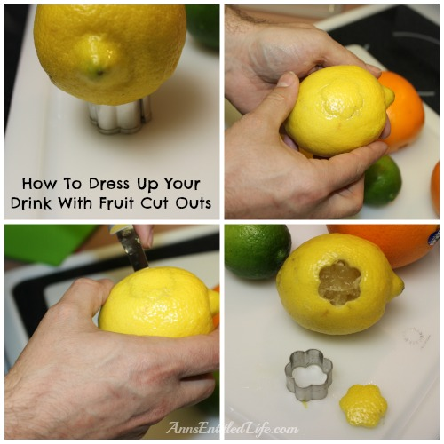 How To Dress Up Your Drink With Fruit Cut Outs. Hosting a party? Want something to dress up that glass of pop or adult cocktail? This is a cute, easy way to add some dash to that glass.
