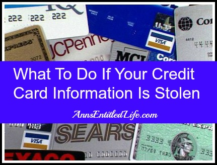 What To Do If Your Credit Card Information Is Stolen