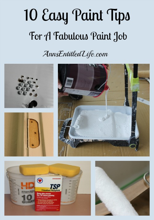 10 Easy Paint Tips - for a fabulous paint job! Tips and tricks to make for a better paint job. Easy DIY painting hacks.