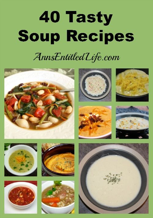 40 Tasty Soup Recipes