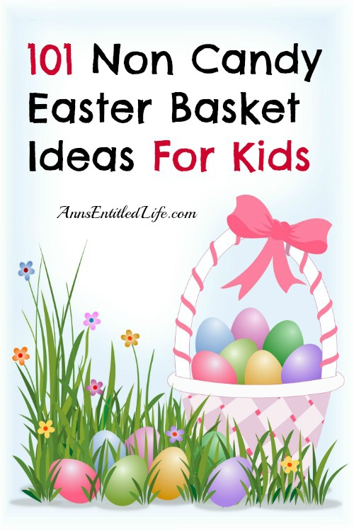 101 Non Candy Easter Basket Ideas For Kids. Easter gift ideas!! Easter is fast approaching and many people give their children an Easter Basket on Easter Sunday.  Sugar overload is a real concern for many families.  If you are looking for non candy Easter basket ideas for your child's east basket, here are 101 Non Candy Easter Basket Ideas For Kids!