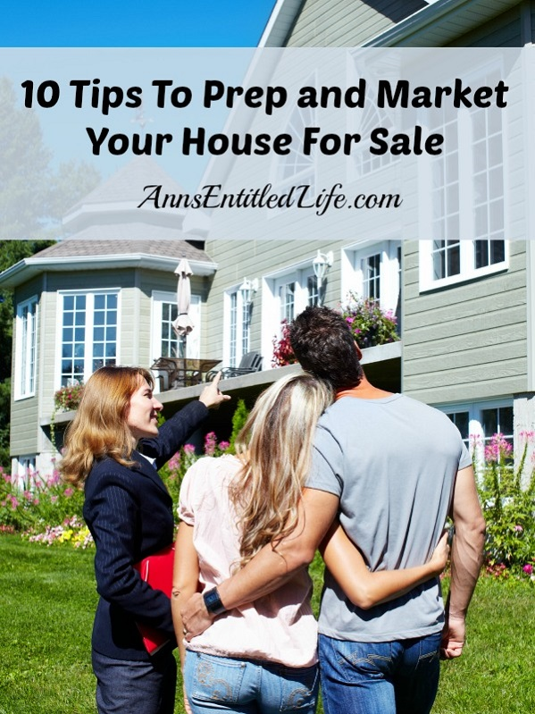10 Tips To Prep and Market Your House For Sale. Tips and advice to prepare your house for sale, as well as ideas and tips on how to market the house once it is ready to be sold.