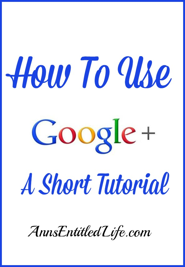 How To Use GooglePlus