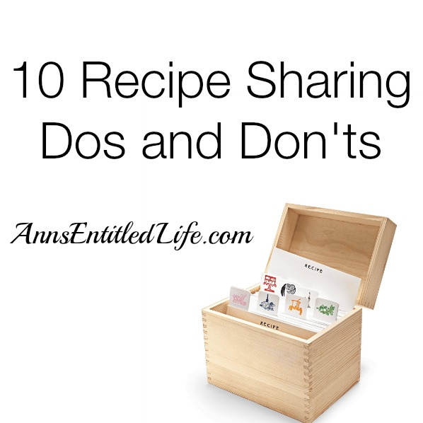 10 Recipe Sharing Dos and Don'ts