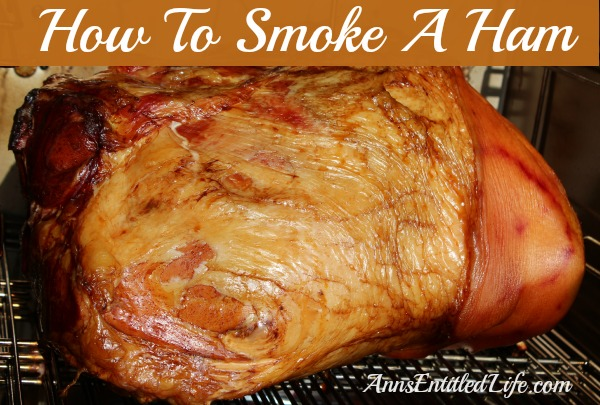 How To Smoke A Ham