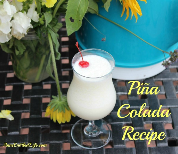 Piña Colada Recipe. A delightful blend of rum, coconut, pineapple and whipping cream, this Piña Colada Recipe is perfect for any occasion.
