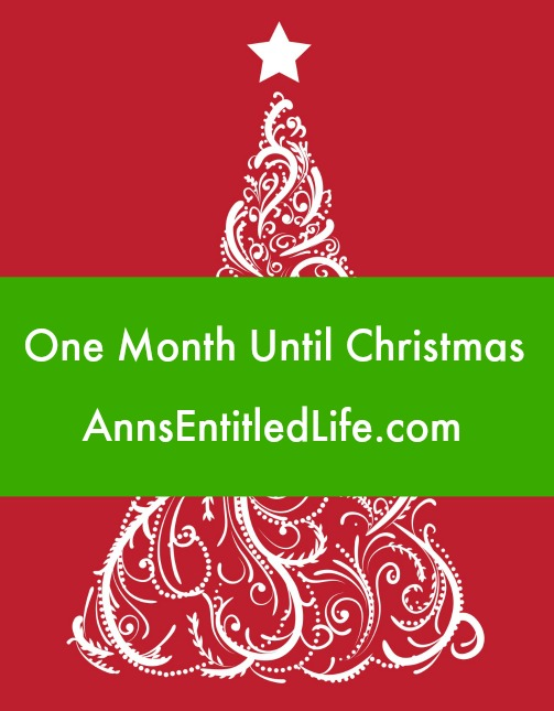 One Month Until Christmas