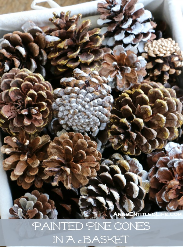 Painted pine cones in a basket for How to paint pine cones for christmas