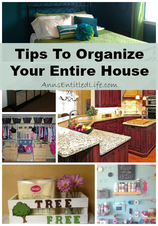 Tips to organize your entire house Organizing your home
