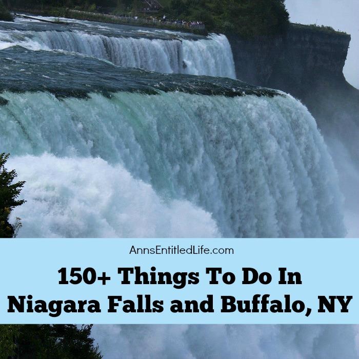 150 things to do in niagara falls and buffalo ny