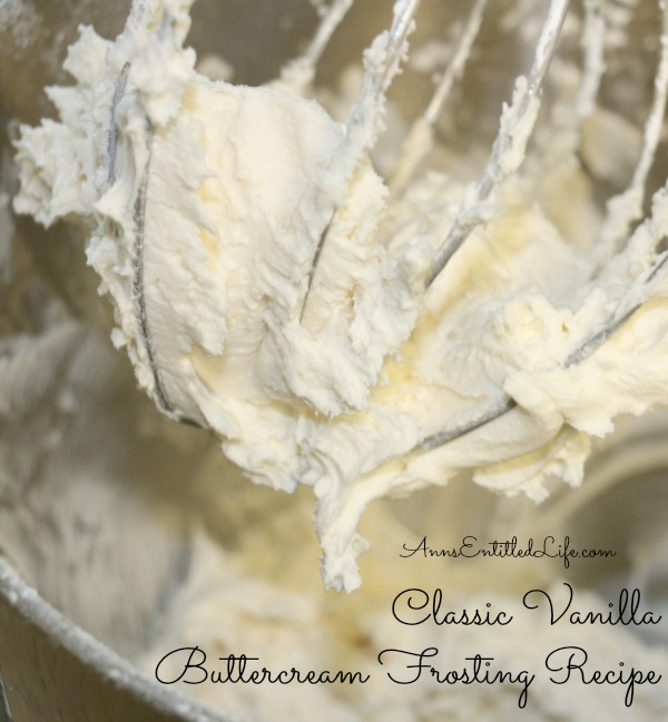 Classic, versatile, delicious vanilla buttercream frosting! The ideal ...