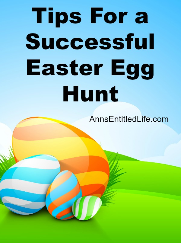 Tips For a Successful Easter Egg Hunt. Easter is fast approaching, and if you would like to have an Easter Egg hunt m- be it large or small-  here are some great ideas for a fun , and successful event.