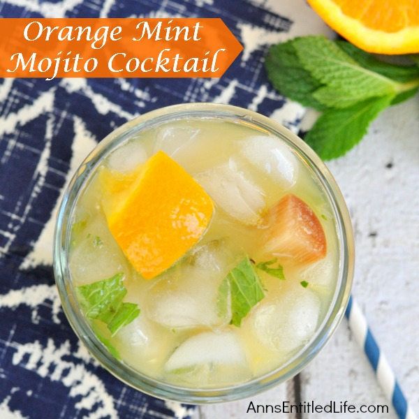 Orange Mint Mojito Cocktail. A new twist on an old favorite: take your Mojito to a new level with added taste of fresh orange. A delicious update to a traditional Mojito.