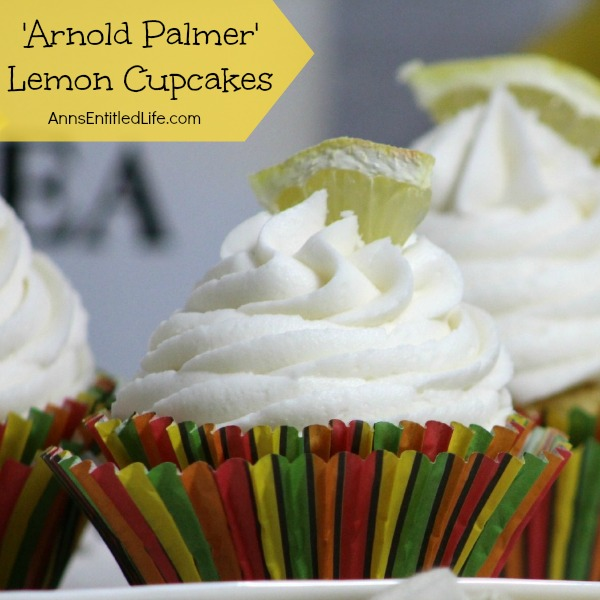Arnold Palmer Lemon Cupcake Recipe. The great taste of the classic Arnold Palmer drink in a delicious, ready-to-go cupcake!