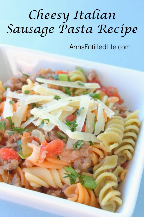 Cheesy Italian Sausage Pasta. A quick, easy, delicious lunch or dinner recipe that is perfect anytime of year. If you need a meal ready fast, try this Cheesy Italian Sausage Pasta Recipe.