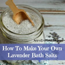 How To Make Your Own Lavender Bath Salts