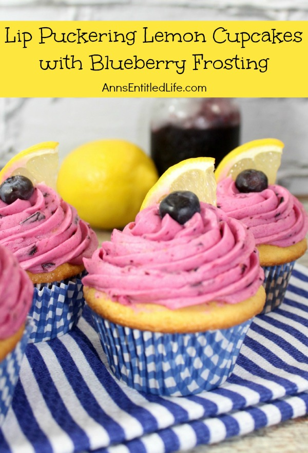 Lip Puckering Lemon Cupcakes with Blueberry Frosting
