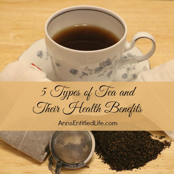 5 Types of Tea and Their Health Benefits; a listing of common teas, possible health benefits, and the differences in benefits offered by each different type of tea.