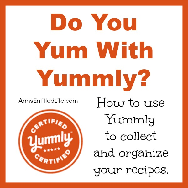 Do You Yum With Yummly?