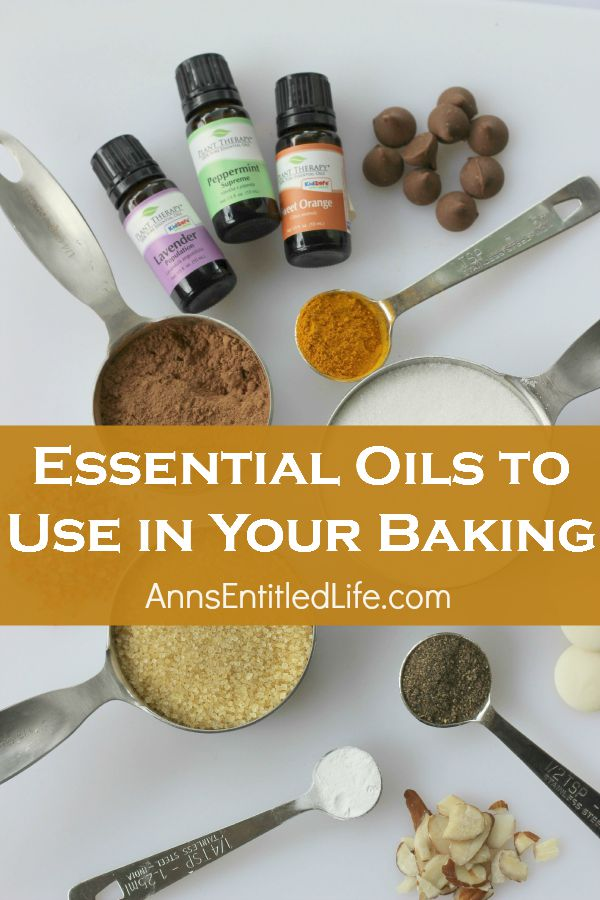Essential Oils to Use in Your Baking; add these popular essential oils to your kitchen cabinets so they are easily accessible for you to add to your baking recipes.
