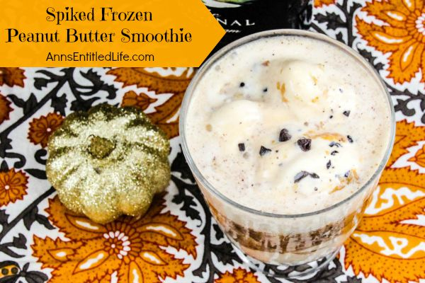 Spiked Frozen Peanut Butter Smoothie Recipe; a fun smoothie recipe perked up with the great taste of Bailey's and using everyone's favorite chunky monkey ice cream. This adult smoothie is the perfect