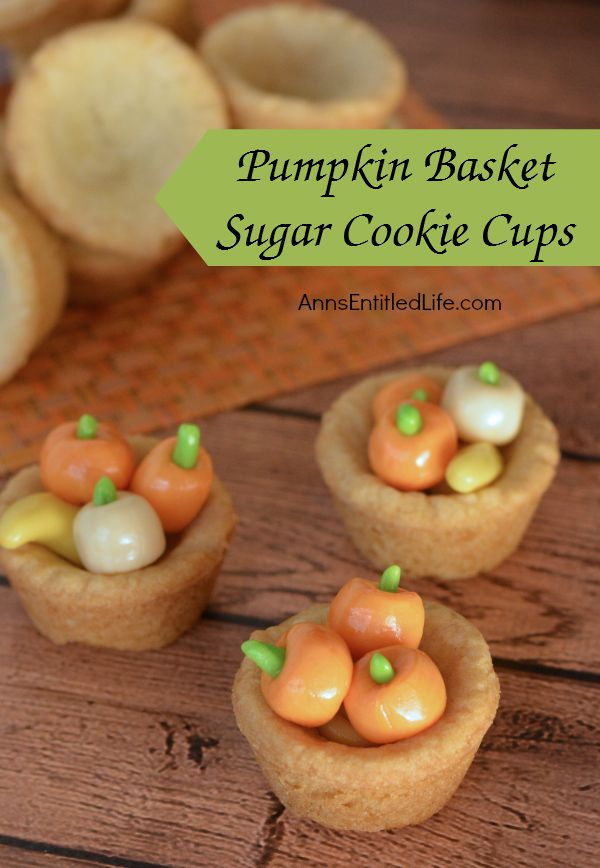 Pumpkin Basket Sugar Cookie Cups Recipe; These delightful Pumpkin Basket Sugar Cookie Cups are a sweet, unique, festive fall cookie recipe. Very easy to make, these Pumpkin Basket Sugar Cookie Cups are sure to be a favorite of friends and family this fall!