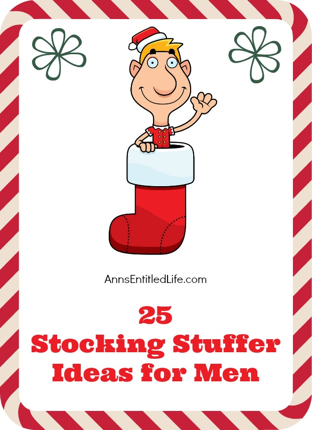 25 Stocking Stuffer Ideas for Men. As we head into the holiday season it is generally recognized that buying gifts for men can be difficult, but here are 25 stocking stuffer ideas for men that take the stress out of shopping for the men in your life.  From classic fun items, to unique new ideas this list gives you something amazing that your spouse, dad, brother, son, coworker or friend will love receiving from you this year.