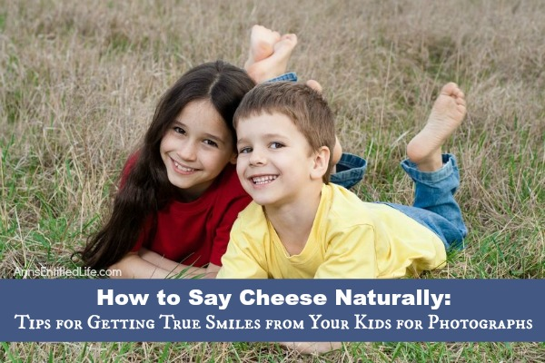 How to Say Cheese Naturally: Tips for Getting True Smiles from Your Kids for Photographs. Follow these tips and tricks for the best smiles from your little ones next time you take their picture.