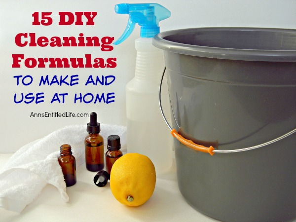 15 DIY Cleaning Formulas to Make and Use at Home. Homemade cleaning formulas are some of the easiest recipes you will ever make. Try these 15 DIY cleaning formulas to make yourself and use in your home.