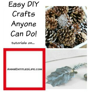 Easy DIY Crafts Anyone Can Do! Holiday Crafts. Seasonal Crafts. Everyday Crafting and Craft Ideas.