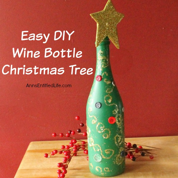 easy diy wine bottle christmas tree an empty wine bottle some glitter paint - Christmas Bottle Decorations