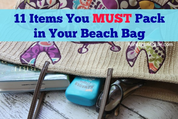 11 Items You Must Pack in Your Beach Bag. Before you head out for an amazing day at the beach pack your beach bag with these must have beach essentials - you will be glad you did! After a towel and a swimsuit, these 11 items you must pack in your beach bag are definitely things you will want and need before, during and even after your glorious day of sand and sun.
