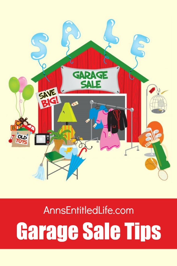 Garage Sale Tips. Here are a few of the things I've learned selling at yard sales over the years. Also known as yard sales, moving sales, and clean out the house sales, these sales can garner a lot of cash for you! These tips will help you get more cash, and run your garage sale smoothly and efficiently.