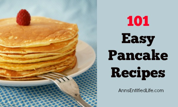 101 Easy Pancake Recipes; find the perfect pancake recipe for the perfect breakfast from this long list of delicious pancake recipes.  Whether you call them hot cakes, flapjacks or pancakes, these warm and fluffy pancake recipes made from scratch will help you start your day off right. Try one of these 101 easy pancake recipes today!
