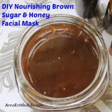 DIY Nourishing Brown Sugar and Honey Facial Mask