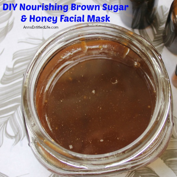 DIY Nourishing Brown Sugar and Honey Facial Mask. This all natural facial mask is very easy to make, and can made for single use, or for a full jar. This nourishing facial mask has a great combination of base ingredients for softening as well as exfoliation ingredients. Make your own Nourishing Brown Sugar and Honey Facial Mask - you skin will be so happy!