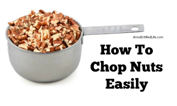 How To Chop Nuts Easily.  Take the chore out of chopping nuts by following these easy instructions! You can chop an entire bag of nuts in under a minute with this simple tip!
