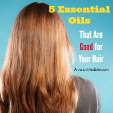 5 Essential Oils That Are Good for Your Hair