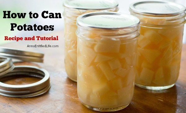 Canned Potatoes Recipe. A super easy home canning recipe with step by step tutorial photographs on how to can potatoes. In under an hour you can preserve your summer harvest of potatoes to enjoy year-round.