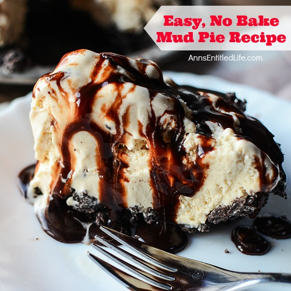 Easy, No Bake, Mud Pie Recipe. Dessert recipes do not get any easier than this tasty Mud Pie recipe! Ice cream, Oreos and chocolate sauce combine for a delicious, sweet treat your whole family will love.