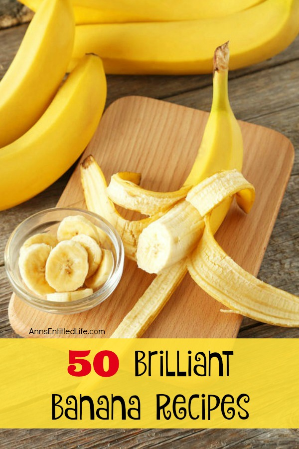 50 Brilliant Banana Recipes. Deep fried, baked, steamed or mashed; the next time you peel a delicious yellow banana, try one of these 50 Brilliant Banana Recipes. From cakes to pudding, from smoothies to breads, cooking and baking with bananas is truly diverse and delicious.