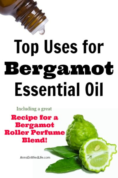 Top Uses for Bergamot Essential Oil