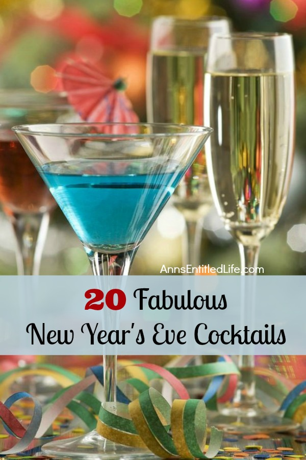 Looking for amazing New Year's Eve cocktail recipes? Here are 20 Fabulous New Year's Eve cocktails to help ring in the New Year. Whether you are looking for party drinks  a special libation for two, these New Year's Eve Cocktails are delicious adult beverages.