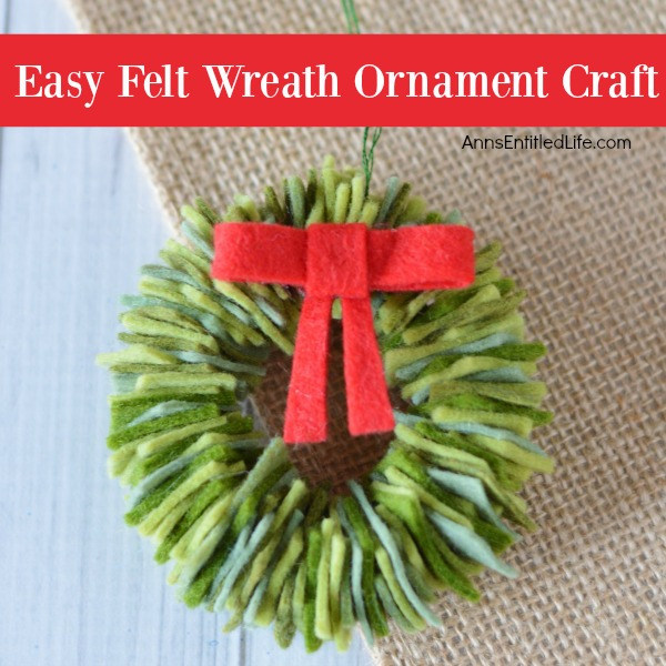 Felt Wreath Ornament Craft. Homemade Christmas ornaments are special crafts to keep, and to give. These easy Felt Wreath Ornaments are simply adorable! Older children, under adult supervision, can also make these felt wreaths using the step by step tutorial photographs and instructions as guidance.