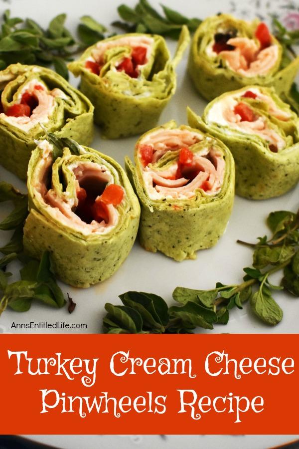 Turkey Cream Cheese Pinwheels Recipe