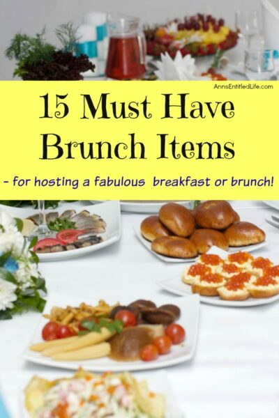 15 Must Have Brunch Items