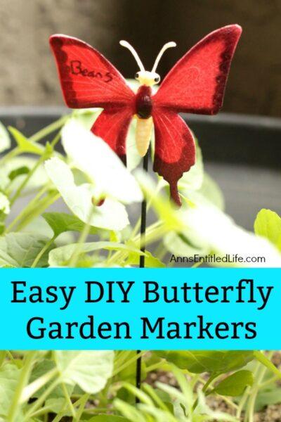 Easy DIY Butterfly Garden Markers