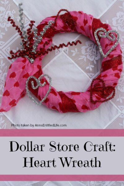 Dollar Store Craft: Heart Wreath
