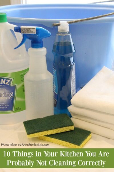 10 Things in Your Kitchen You Are Probably Not Cleaning Correctly